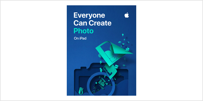 Discover the secrets behind perfect pictures with Everyone Can Create: Photo On iPad