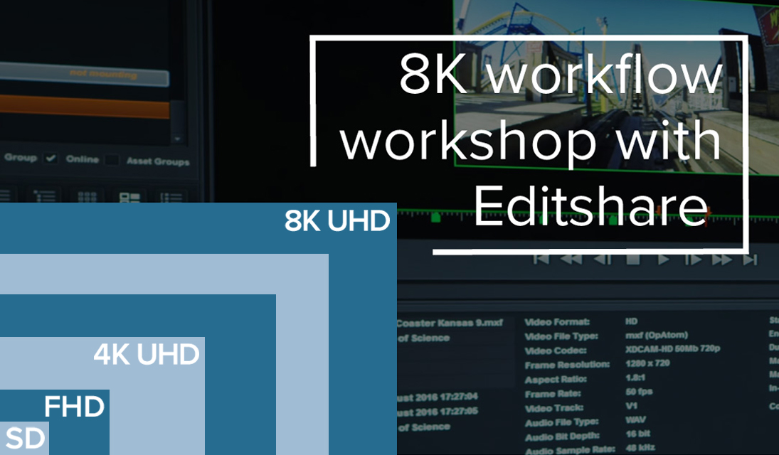 4K and 8K workflows with EditShare